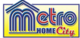 Metro Home Centre