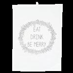 Dishy Designs Eat Drink Be Merry Tea Towel