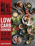 The Real Meal Revolution - Low Carb Cooking